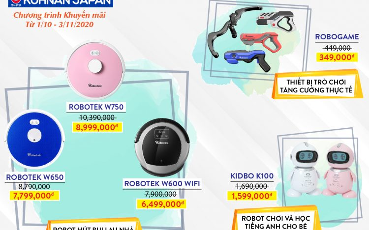 KOHNAN JAPAN – Khuyến mãi các dòng Robot hút bụi và Robot học tập cho bé