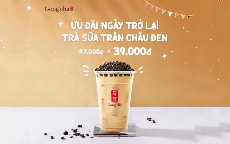 GONG CHA – TRÀ SỮA TRÂN CHÂU ĐEN CHỈ 39K